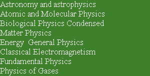 Astronomy and astrophysics  Atomic and Molecular Physics  Biological Physics Condensed  Matter Ph...